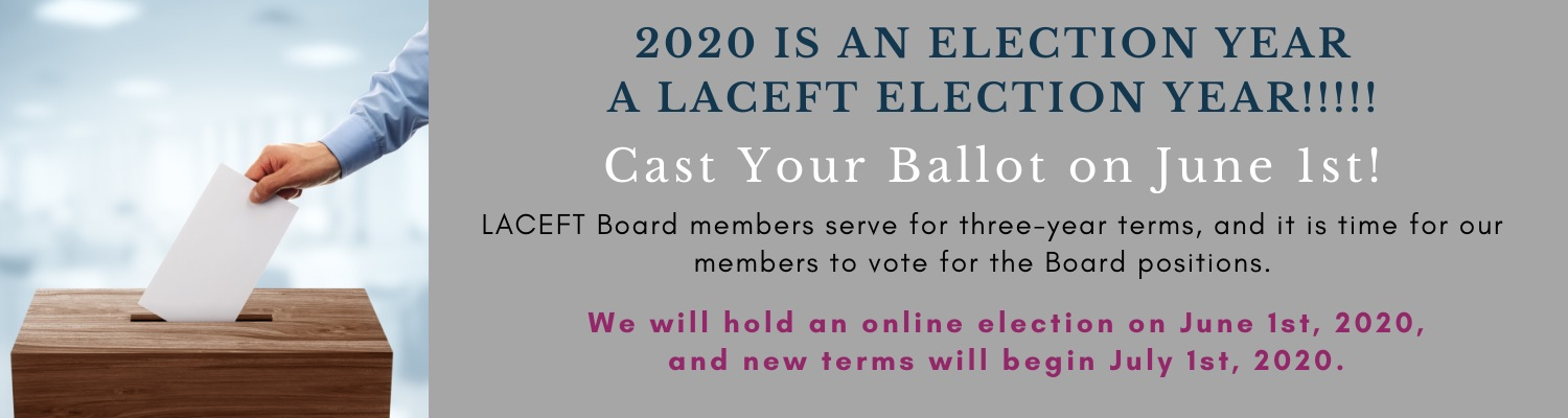 June 1st is online voting for LACEFT Board Members